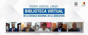 Poder Judicial lanza Biblioteca Virtual de la Escuela Nacional de la Judicatura