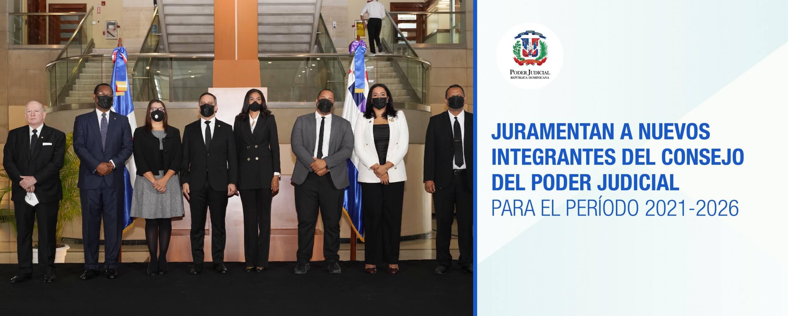 Juramentan a nuevos integrantes del Consejo del Poder Judicial para el período 2021-2026